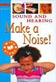 Sound and Hearing: Make a Noise! (Starters)