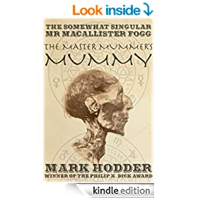 Macallister Fogg 1: The Master Mummer's Mummy (The Adventures of Macallister Fogg)