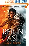 Reign of Ash: Book 2 of the Ascendant...