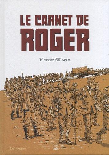 Le carnet de Roger  de Florent Silloray