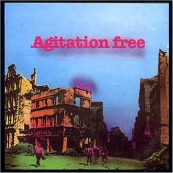 Agitation Free - 癮 - 时光忽快忽慢,我们边笑边哭!