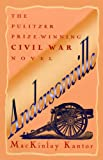 Andersonville (Turtleback School & Library Binding Edition) (0808576178) by Kantor, MacKinlay