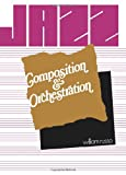 img - for Jazz Composition and Orchestration book / textbook / text book