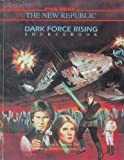 Dark Force Rising (Star Wars RPG) (0874311829) by Bill Slavicsek