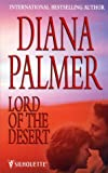 Lord of the Desert (0373047185) by DIANA PALMER