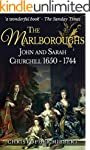 The Marlboroughs: John and Sarah Chur...