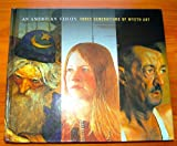 img - for An American Vision: Three Generations of Wyeth Art N.C. Wyeth, Andrew Wyeth, Jam book / textbook / text book