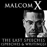 Malcolm X: The Last Speeches |  Malcolm X