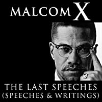 Malcolm X: The Last Speeches audio book