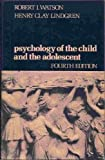 img - for Psychology of the Child and the Adolescent by Robert Irving Watson (1979-04-03) book / textbook / text book