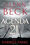 Agenda 21 by Beck, Glenn, Parke, Harriet (1st (first) Edition) [Hardcover(2012)]