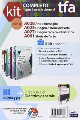 TFA. Classi A025-A028-A027-A061 per prove scritte e orali. Manuali di teoria ed esercizi di disegno e storia dell'arte... Kit completo. Con software di simulazione