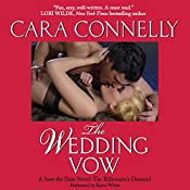 The Wedding Vow: Save the Date, Book 2 | [Cara Connelly]