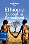 Lonely Planet Ethiopia Djibouti and S...
