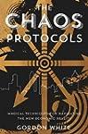 Chaos Protocols: Magical Techniques f...