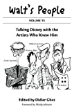 img - for Walt's People: Volume 15: Talking Disney with the Artists Who Knew Him book / textbook / text book