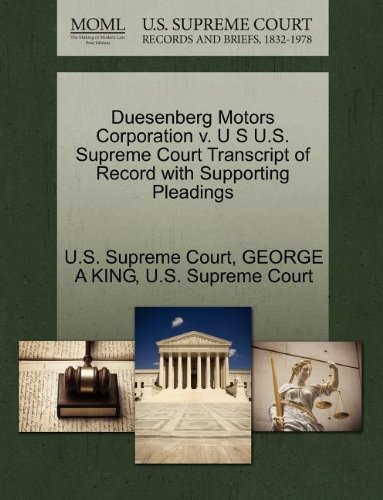 duesenberg-motors-corporation-v-u-s-us-supreme-court-transcript-of-record-with-supporting-pleadings