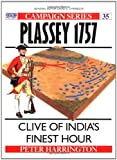 Plassey 1757: Clive of India's Finest Hour (Campaign) (1855323524) by Harrington, Peter
