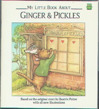 THE LITTLE BOOK ABOUT GINGER & PICKLES, Beatrix Potter