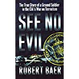 See No Evilby Robert Baer