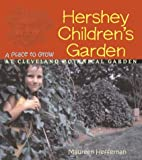 Hershey Children's Garden: Place To Grow