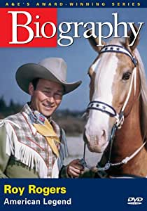 Biography - Roy Rogers (A&E DVD Archives)