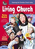 img - for Living Church: Exploring the Christian Church Today book / textbook / text book