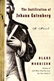 The Justification of Johann Gutenberg: A Novel