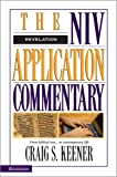 The NIV Application Commentary: Revelation (0310231922) by Keener, Craig S.