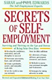 img - for Secrets of Self-Employment: Surviving and Thriving on the Ups and Downs of Being Your Own Boss Paperback September 9, 1996 book / textbook / text book