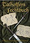 Talhoffers Fechtbuch: Gerichtliche un...