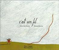 C\'est un fil... par Hubert  Ben Kemoun