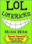 LOL Limericks: Clean, Original, Funny