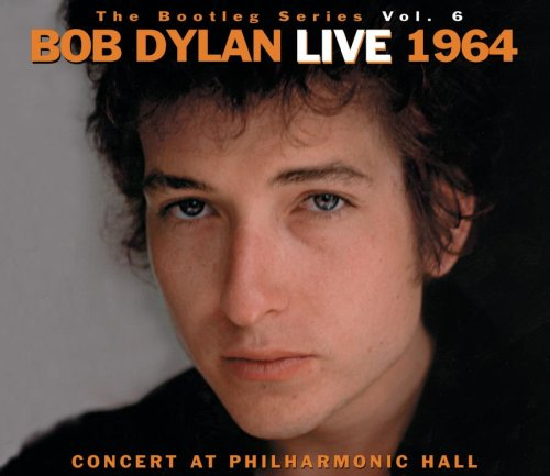 Bob Dylan - The Bootleg Series, Vol. 6: Bob Dylan Live 1964 - Concert at Philharmonic Hall - Zortam Music