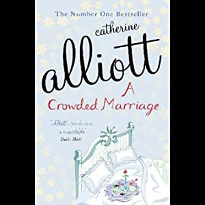 A Crowded Marriage | [Catherine Alliott]
