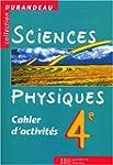 Sciences physiques, 4e. Cahier TD