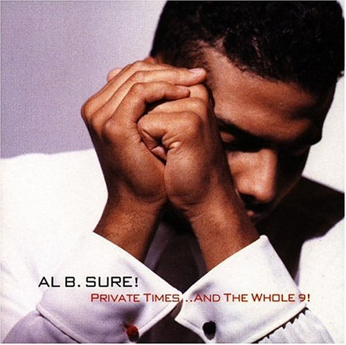 AL B. SURE - Private Times... and the Whole 9! - Zortam Music