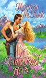 A Dime Novel Hero (0380795043) by McKade, Maureen