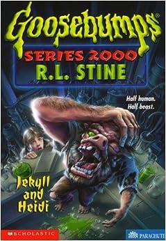 Jekyll And Heidi Goosebumps Series 2000 No 14 R L Stine 9780590685177 Books
