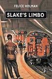 Slake's Limbo (New Windmills)
