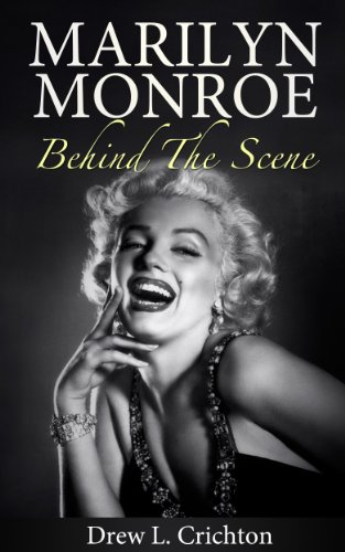 Marilyn Monroe - Behind The Scene (Famous Biography)