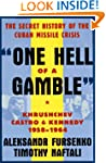 Hell of a Gamble - Khruschev, Castro...