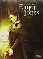 Elinor Jones, Tome 1 : Le Bal d'hiver