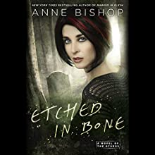 Etched in Bone: A Novel of the Others Audiobook by Anne Bishop Narrated by Alexandra Harris