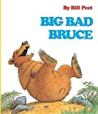 img - for [(Big Bad Bruce )] [Author: Bill Peet] [Oct-1999] book / textbook / text book