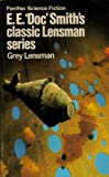 Grey Lensman: The Fourth Novel of the Lensman Series (Panther Science Fiction) (0586038450) by Smith, E. E. Doc