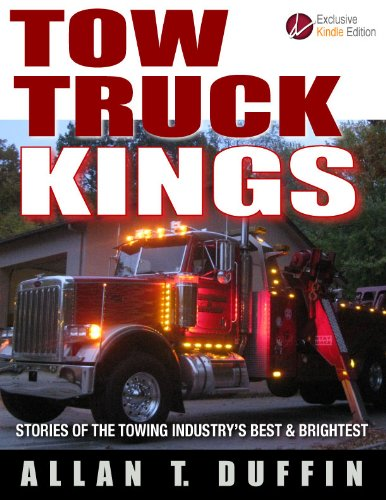 Tow Truck Kings: Stories of the Towing Industry's Best & Brightest