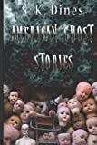 American Ghost Stories (Volume 1)