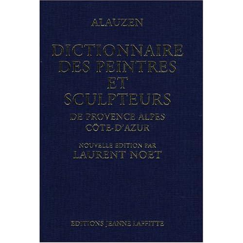 Dictionnaire des peintres et des sculpteurs de Provence-Alpes-Côte d