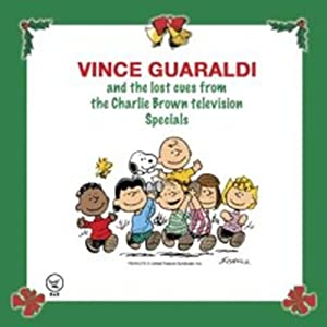 """Vince Guaraldi and the lost cues from the """"Charlie Brown"""" television Specials vol. 1 [SPECIAL EDITION]"""